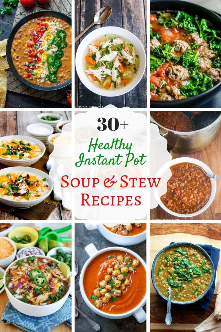 Healthy Instant Pot Soup Recipes  Healthy Instant Pot Soup and Stew Recipes Jeanette s