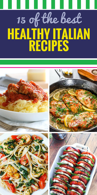 Healthy Italian Recipes  15 Healthy Italian Recipes My Life and Kids