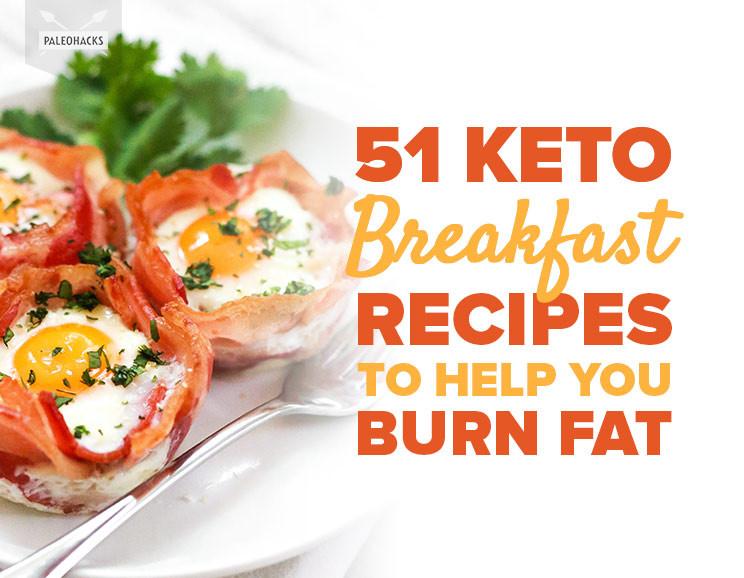 Healthy Keto Breakfast  51 Keto Breakfast Recipes To Help You Burn Fat