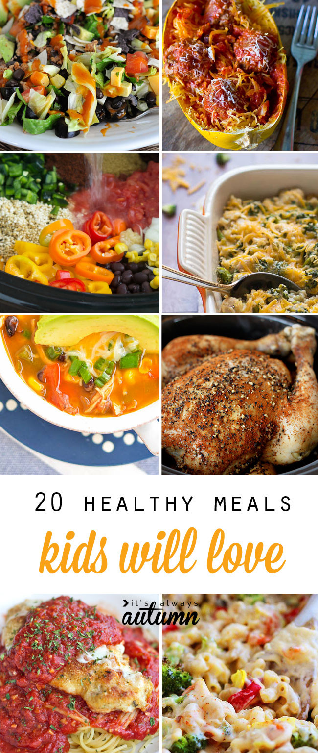 Healthy Kid Dinners  20 healthy easy recipes your kids will actually want to