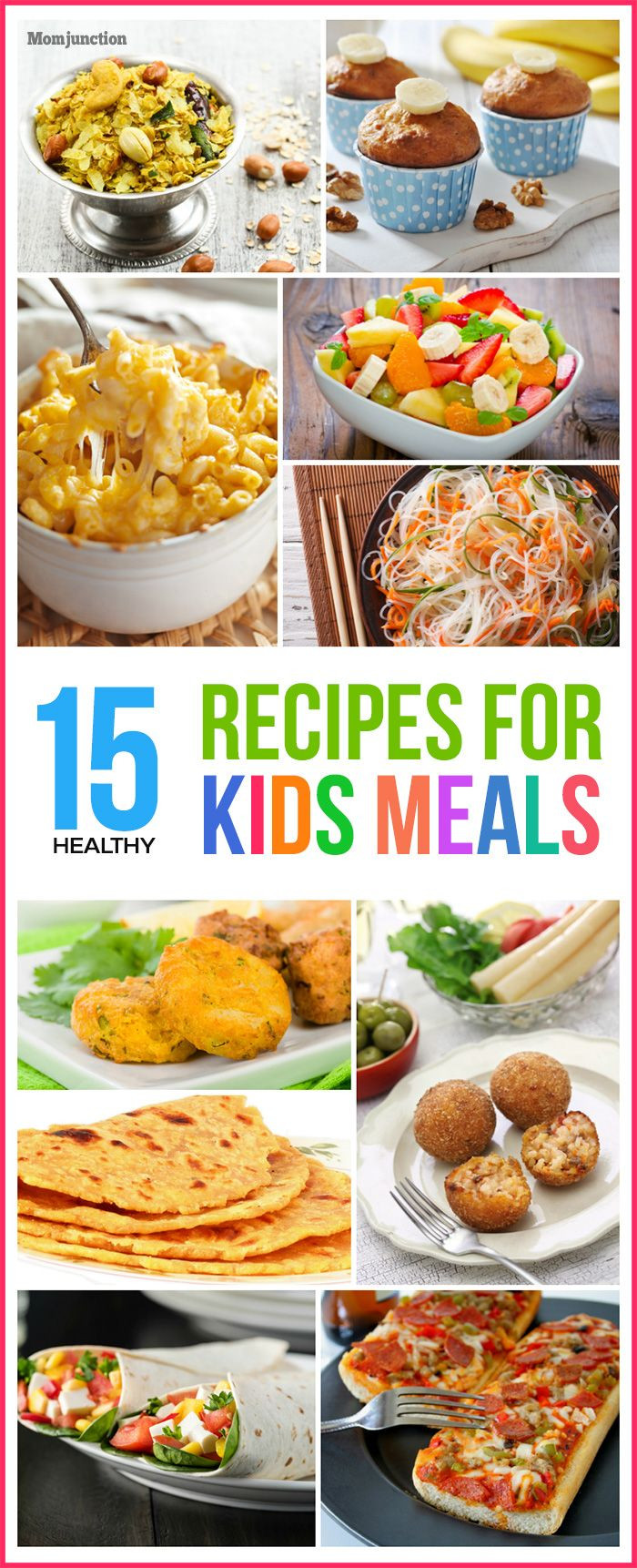 Healthy Kid Friendly Dinner Recipes  Top 15 Healthy Recipes For Kids Meals