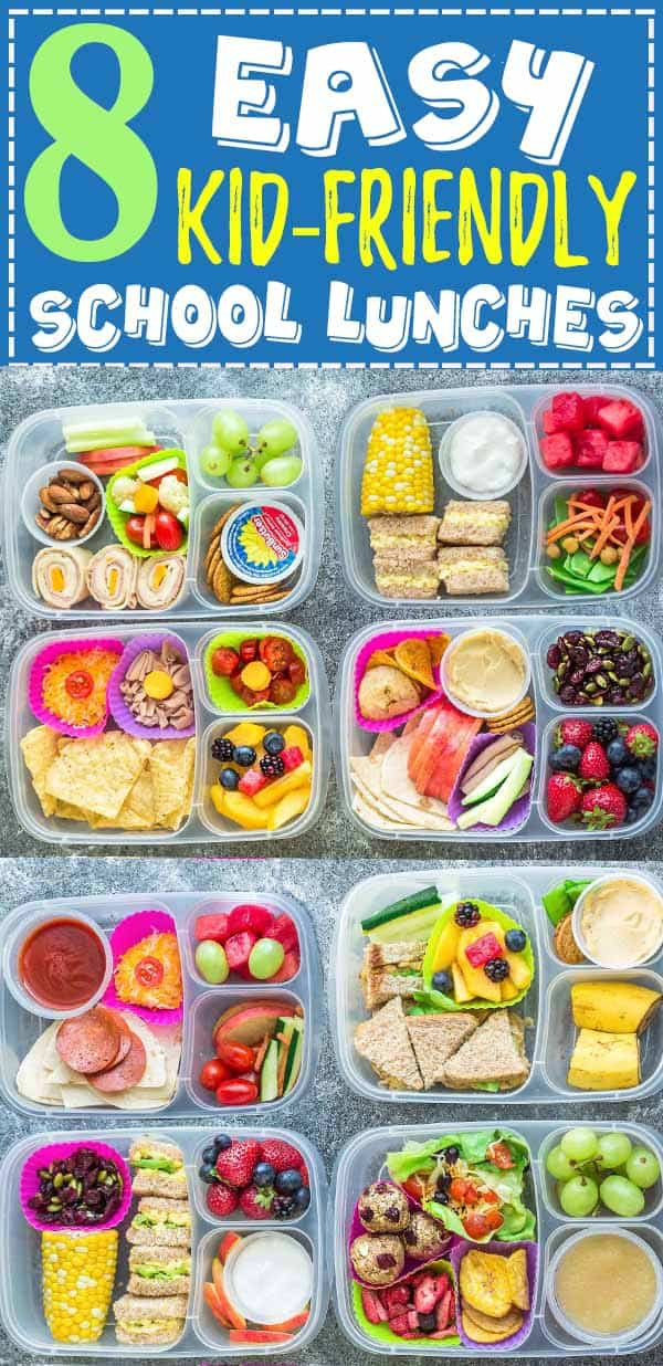 Healthy Kid Friendly Lunches  8 Healthy & Easy School Lunches