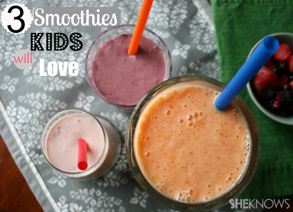 Healthy Kid Friendly Smoothies  3 Fruit Smoothies Your Kids Will Actually Want for Breakfast