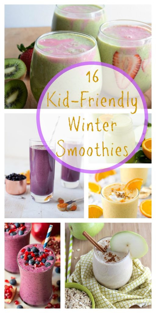 Healthy Kid Friendly Smoothies  16 Kid Friendly Winter Smoothies Super Healthy Kids