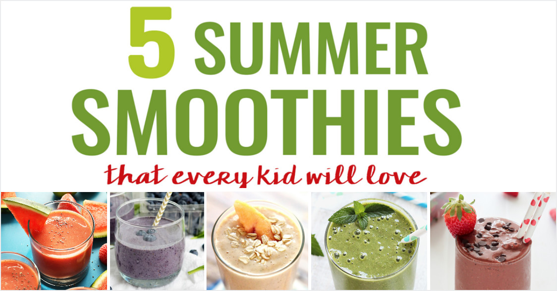 Healthy Kid Friendly Smoothies  5 Kid Friendly Summer Smoothies