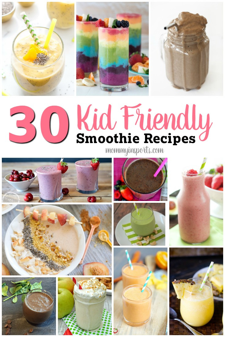 Healthy Kid Friendly Smoothies  30 Kid Friendly Smoothie Recipes Mommy in Sports
