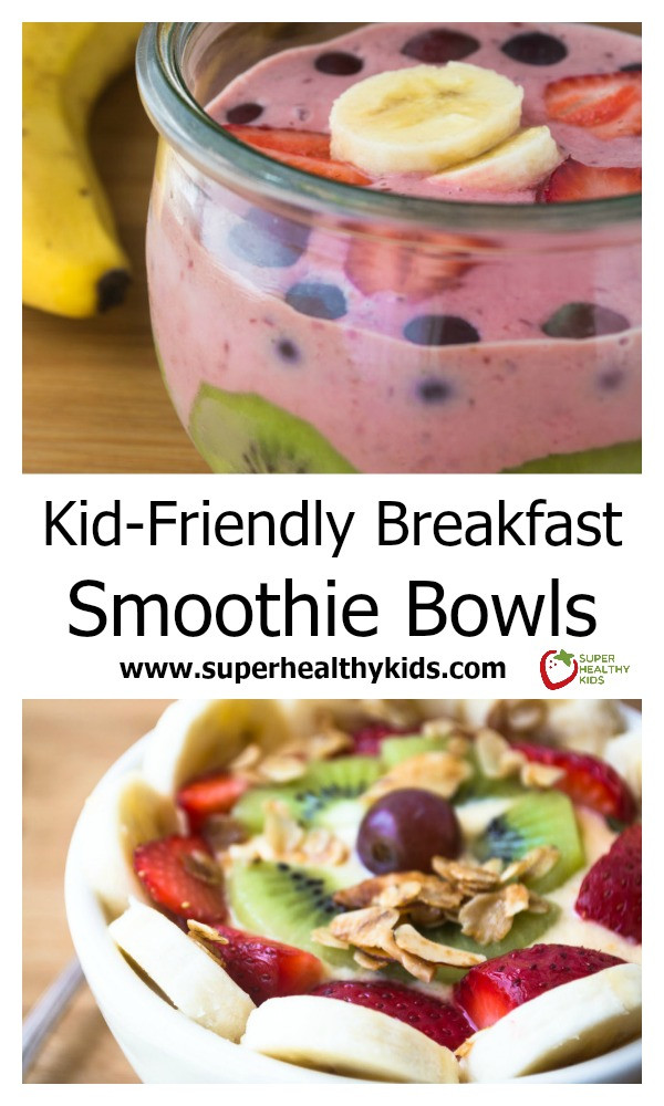 Healthy Kid Friendly Smoothies  Kid Friendly Breakfast Smoothie Bowls