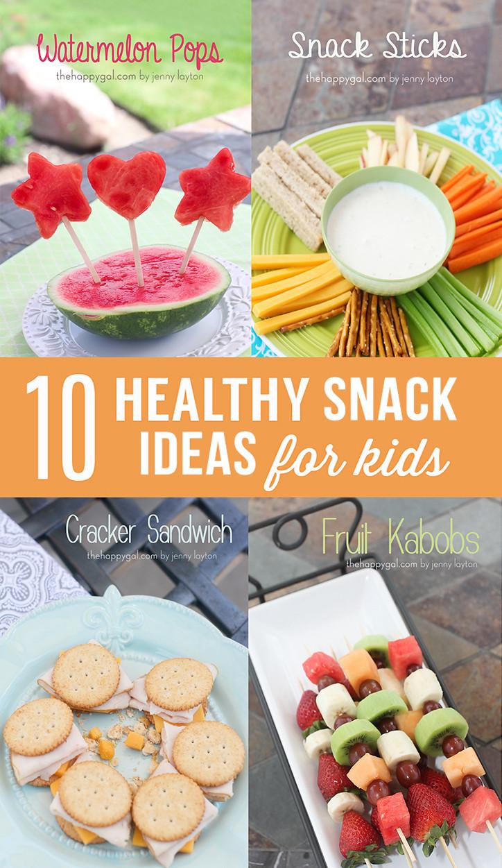 Healthy Kid Snacks  10 Healthy Snack Ideas for Kids