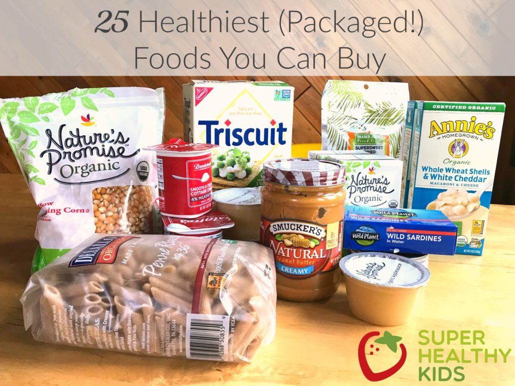 Healthy Kid Snacks To Buy  25 Healthiest Packaged Foods You Can Buy