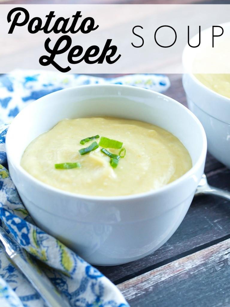 Healthy Leek And Potato Soup  Potato Leek Soup Happy Healthy Mama