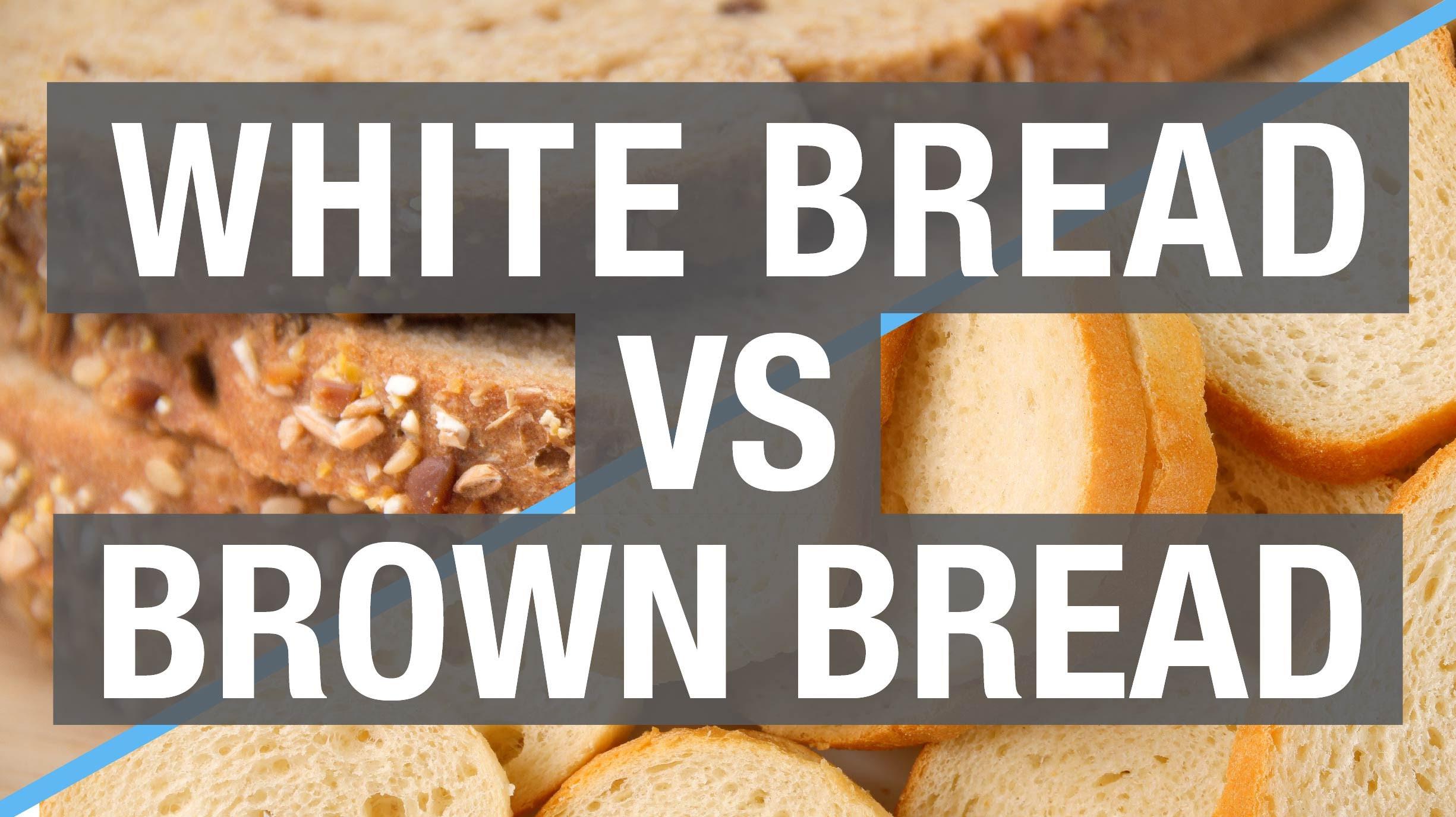 Healthy Life White Bread  White Bread Vs Brown Bread – Is Brown Bread Really
