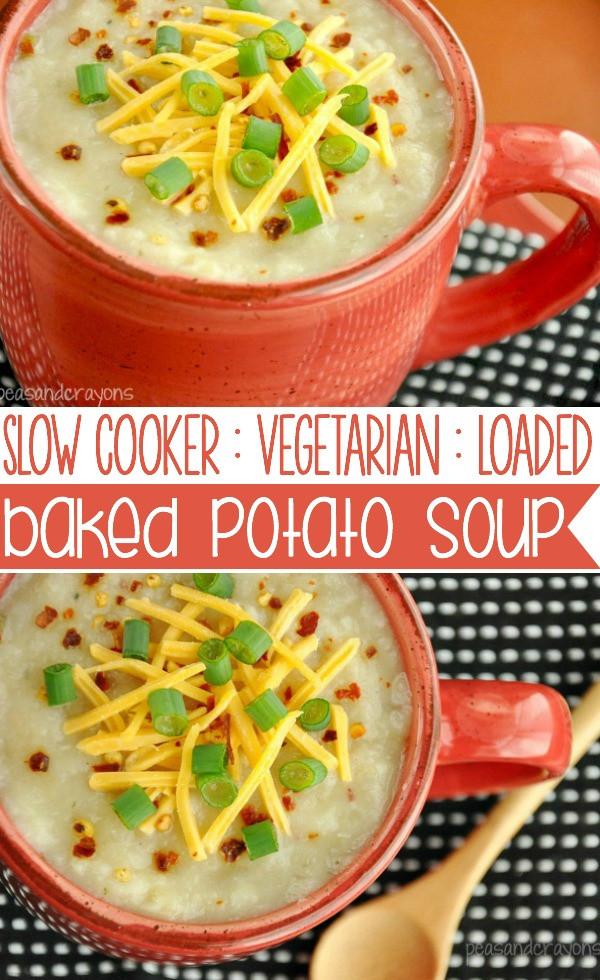 Healthy Loaded Baked Potato Soup  Crock Pot Veggie Loaded Baked Potato Soup