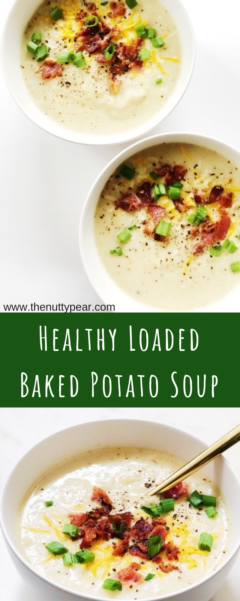 Healthy Loaded Baked Potato Soup  Meals Archives