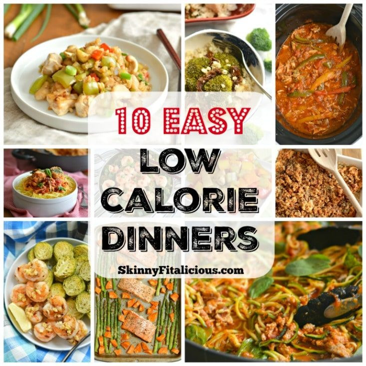 Healthy Low Calorie Dinners  10 Easy Low Calorie Dinner Recipes Skinny Fitalicious