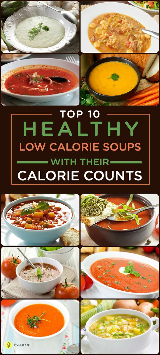 Healthy Low Calorie Soups  Top 25 Low Calorie Recipes To Help You Lose Weight