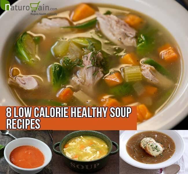 Healthy Low Calorie Soups  8 Low Calorie Healthy Soup Recipes Healthy Recipes