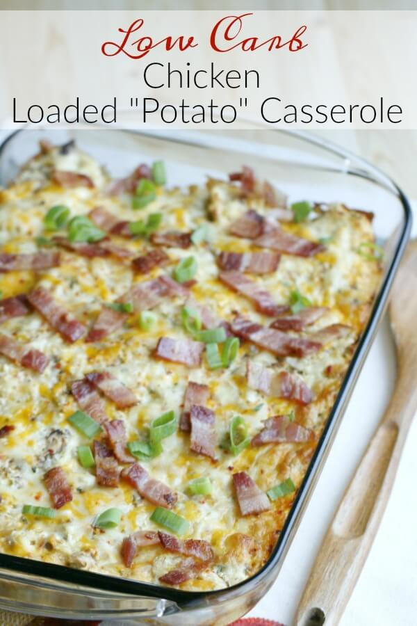 """Healthy Low Carb Casseroles  Low Carb Chicken Loaded """"Potato"""" Casserole The Fit Housewife"""