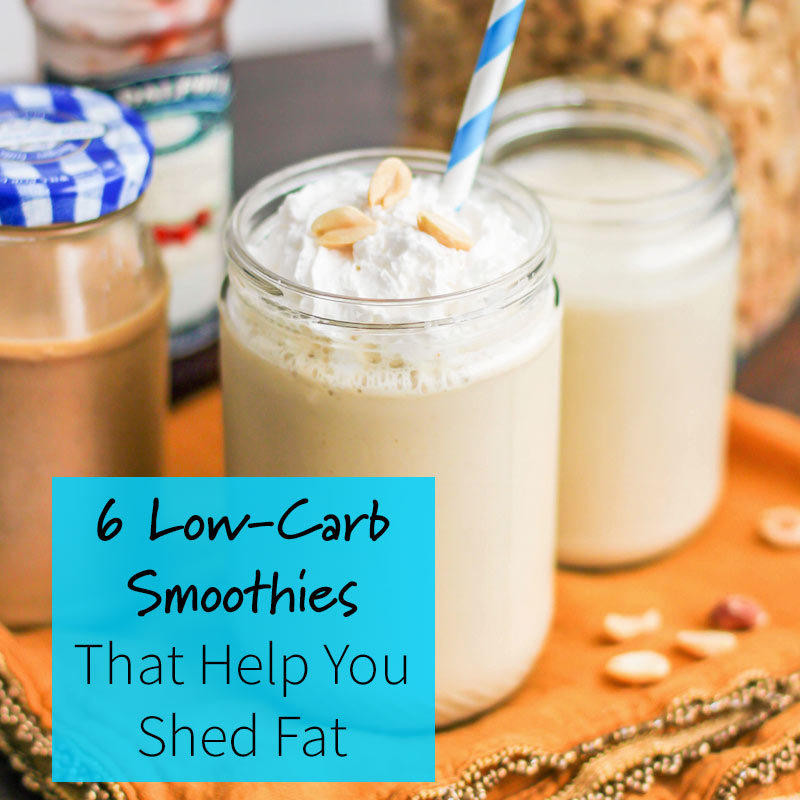 Healthy Low Carb Smoothies  6 Low Carb Smoothies for Weight Loss