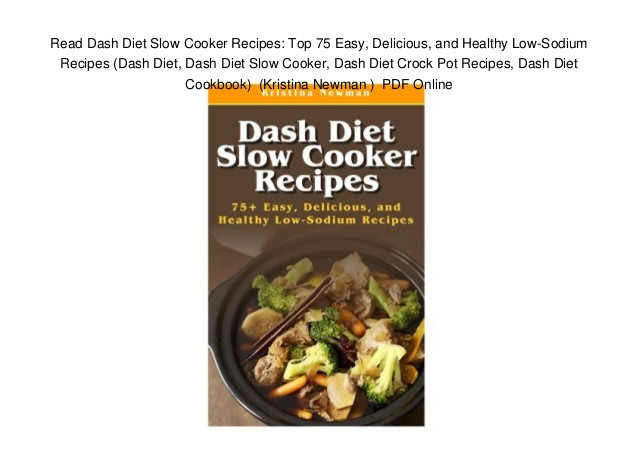 Healthy Low Sodium Recipes  Read Dash Diet Slow Cooker Recipes Top 75 Easy Delicious