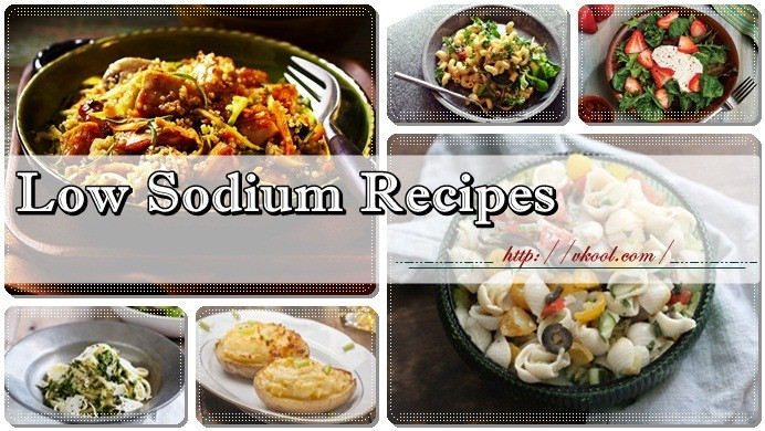 Healthy Low Sodium Recipes  Top 12 Healthy And Tasty Low Sodium Recipes