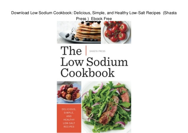 Healthy Low Sodium Recipes  Download Low Sodium Cookbook Delicious Simple and