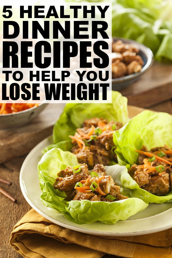 Healthy Lunch Recipes For Weight Loss  5 Healthy Dinner Recipes to Help You Lose Weight