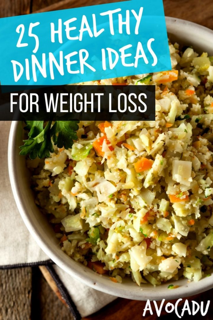 Healthy Lunch Recipes For Weight Loss  25 Healthy Dinner Ideas for Weight Loss 15 Minutes or Less