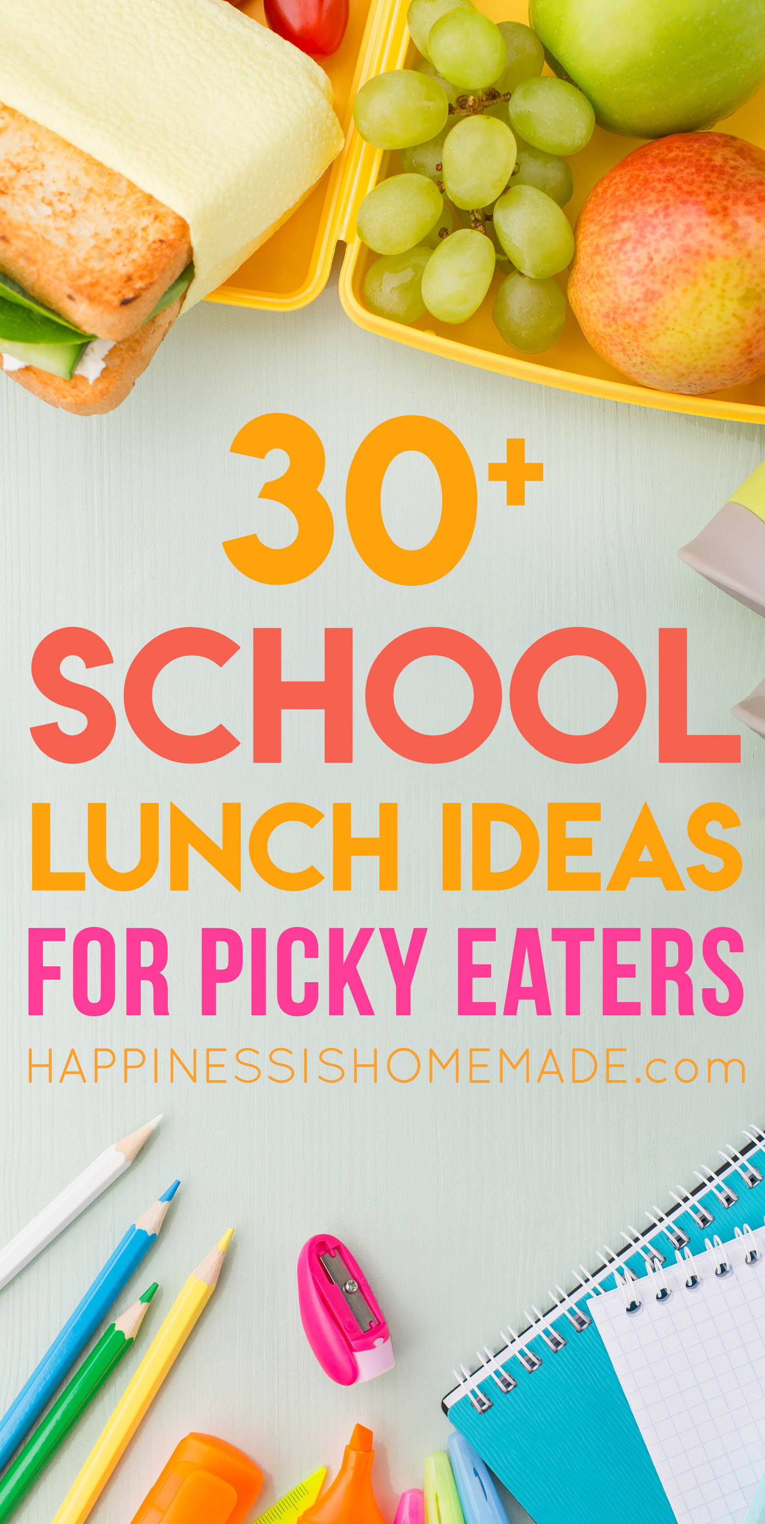 Healthy Lunches For Picky Eaters  30 School Lunch Ideas for Picky Eaters Happiness is