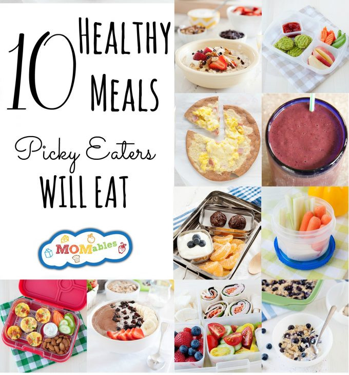 Healthy Lunches For Picky Eaters  10 Healthy Meals Picky Eaters Will Eat