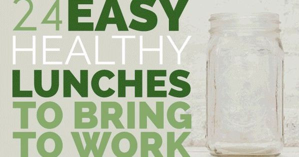 Healthy Lunches To Bring To Work  24 Easy Healthy Lunches To Bring To Work In 2015