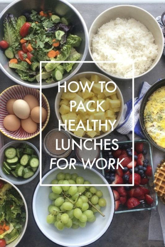 Healthy Lunches To Pack For Work  How to Pack Healthy Lunches for Work