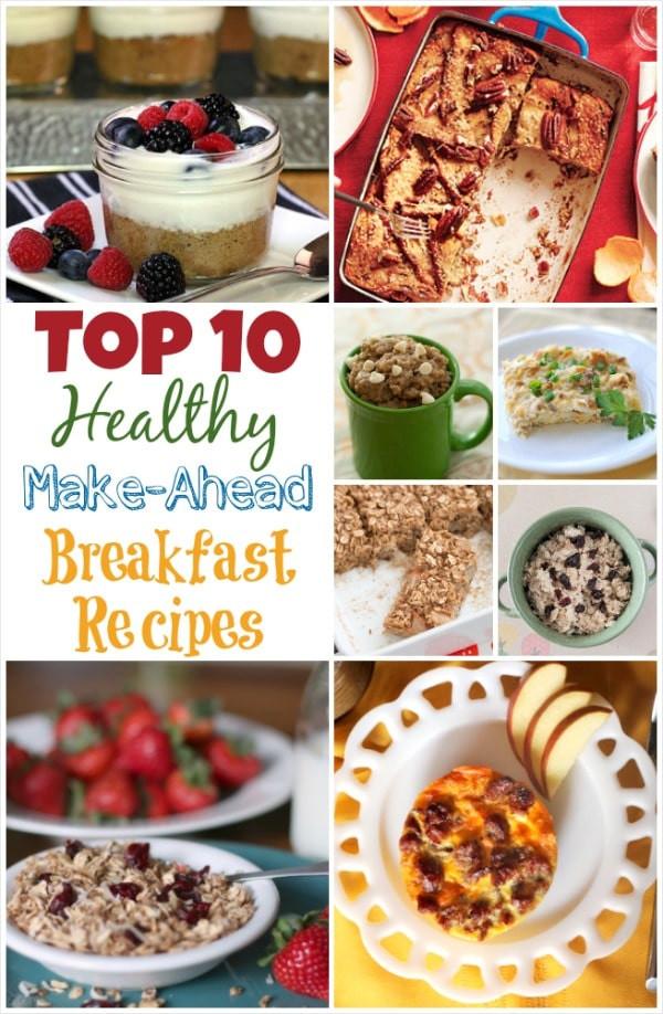 Healthy Make Ahead Breakfast  Top 10 Healthy Make Ahead Breakfast Recipes