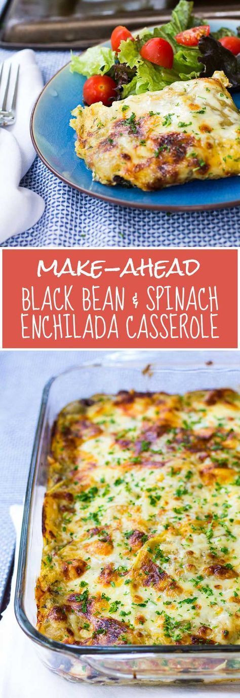 Healthy Make Ahead Casseroles  Make Ahead Black Bean & Spinach Enchilada Casserole