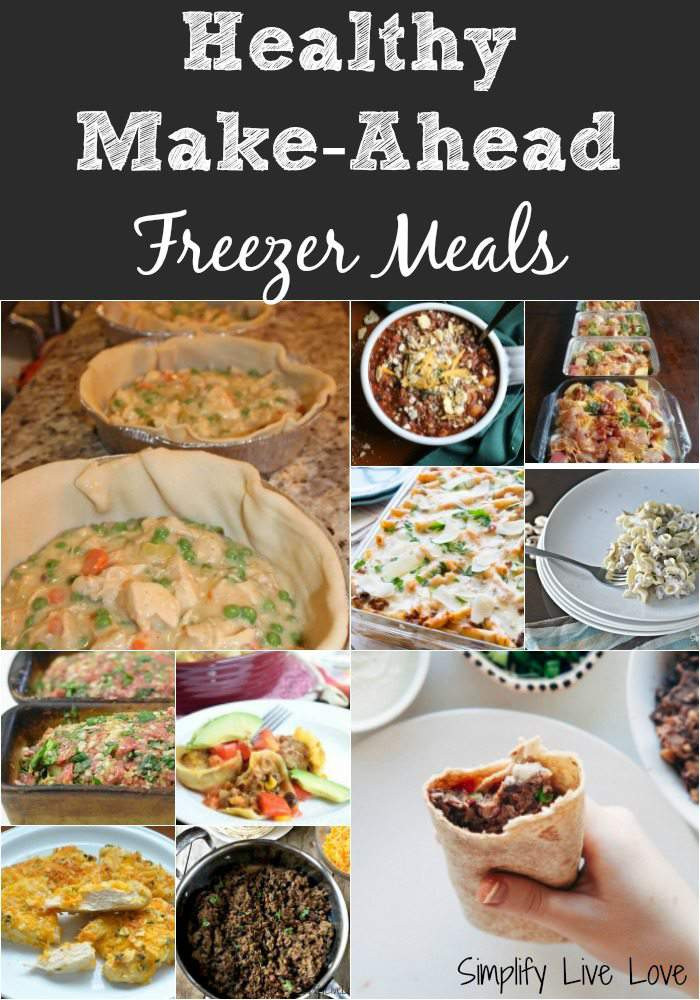 Healthy Make Ahead Dinners the top 20 Ideas About 15 Healthy Make Ahead Freezer Meals Simplify Live Love