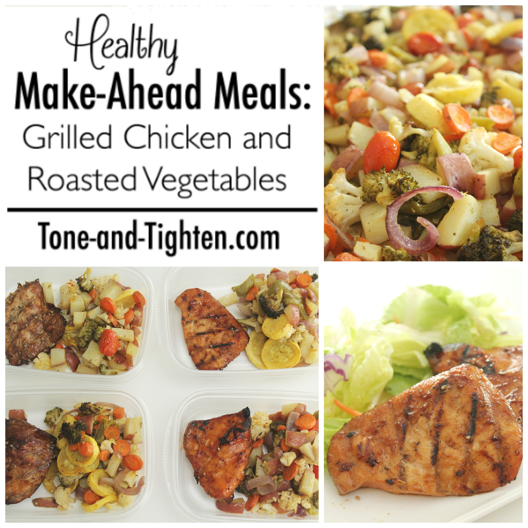 Healthy Make Ahead Lunches For Week  Healthy Make Ahead Meals Grilled Chicken and Roasted