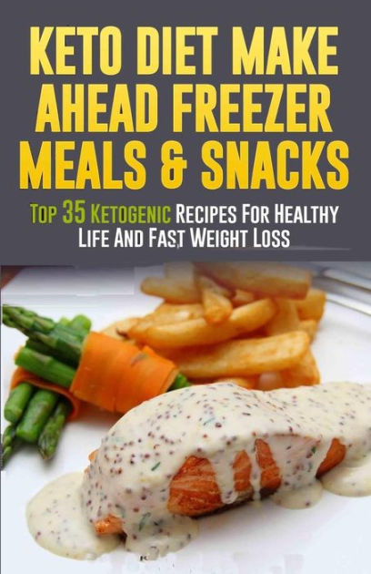 Healthy Make Ahead Snacks  Keto Diet Make Ahead Freezer Meals & Snacks Top 35