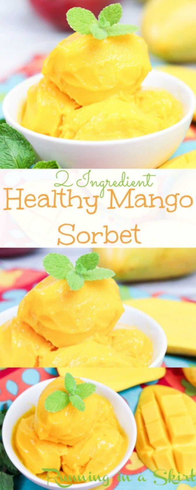 Healthy Mango Recipes  2 Ingre nt Healthy Mango Sorbet recipe This easy and