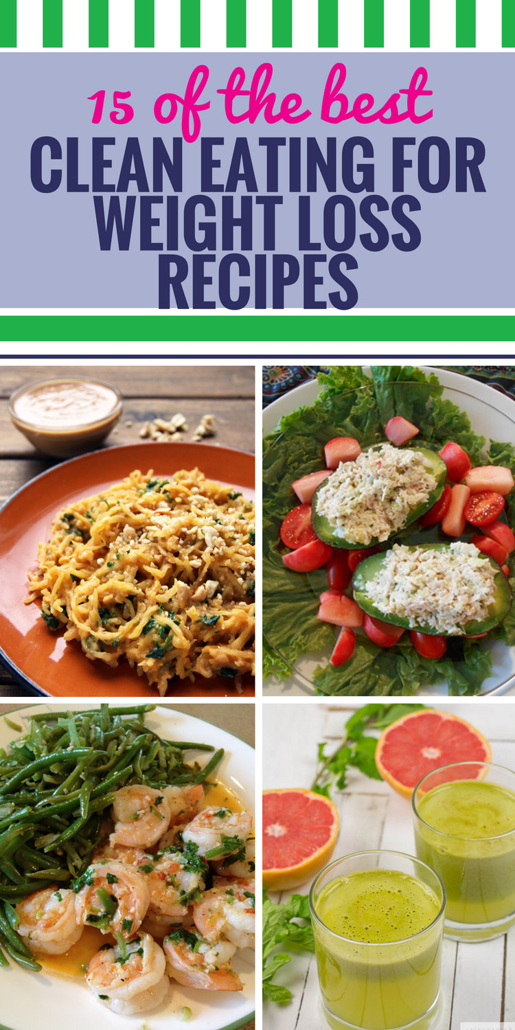 Healthy Meal Recipes For Weight Loss  15 Clean Eating Recipes for Weight Loss My Life and Kids