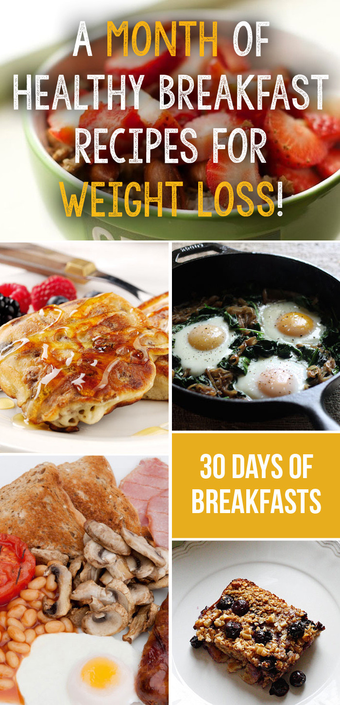 Healthy Meals For Breakfast  A Month Plan Healthy Breakfast Recipes For Weight Loss