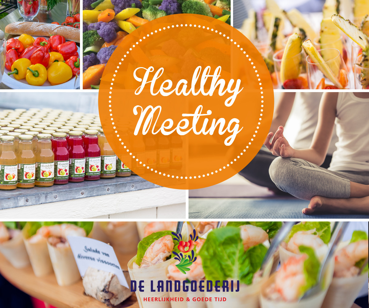 Healthy Meeting Snacks  Nieuw concept Healthy Meeting De Landgoederij