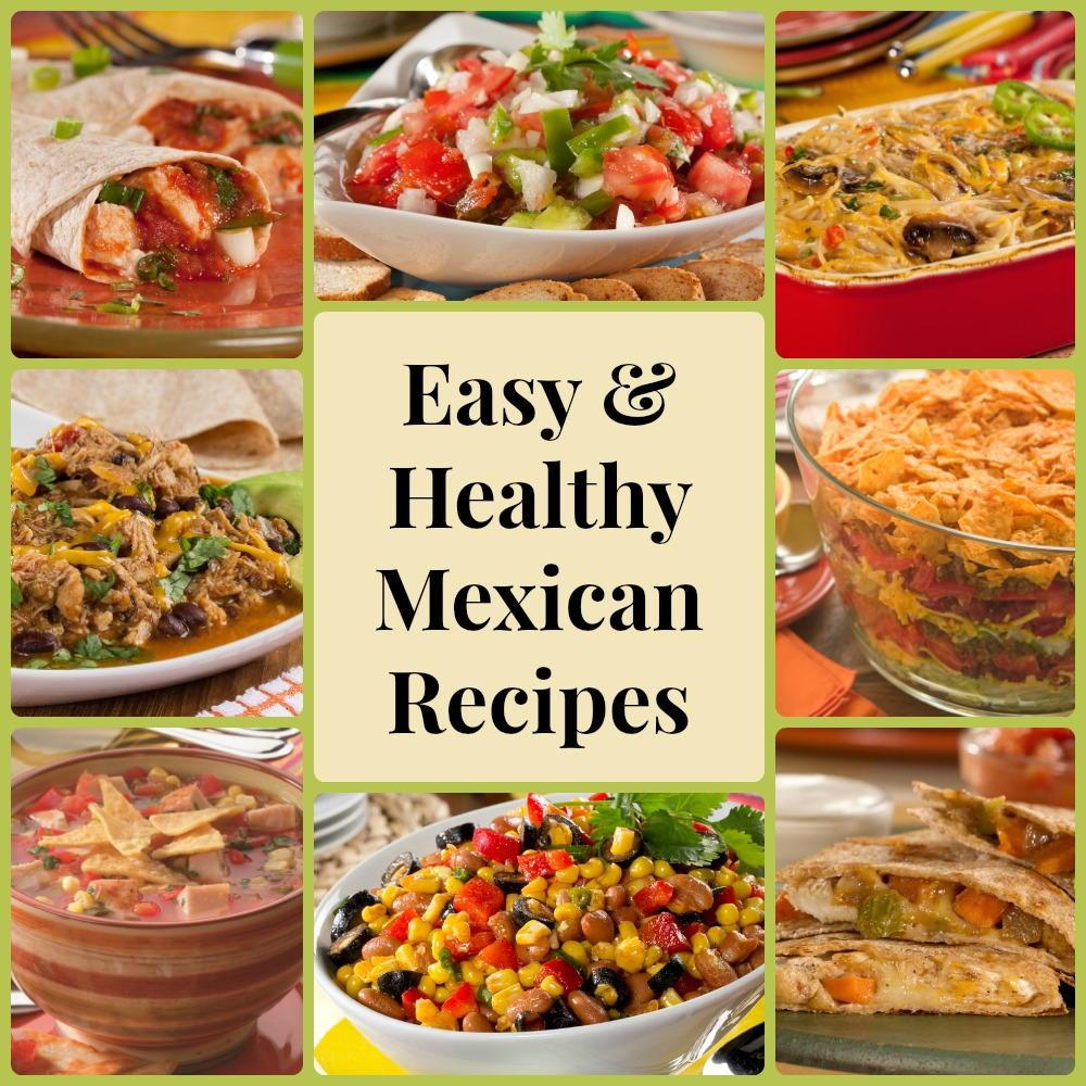 Healthy Mexican Food Recipes  13 Easy & Healthy Mexican Recipes