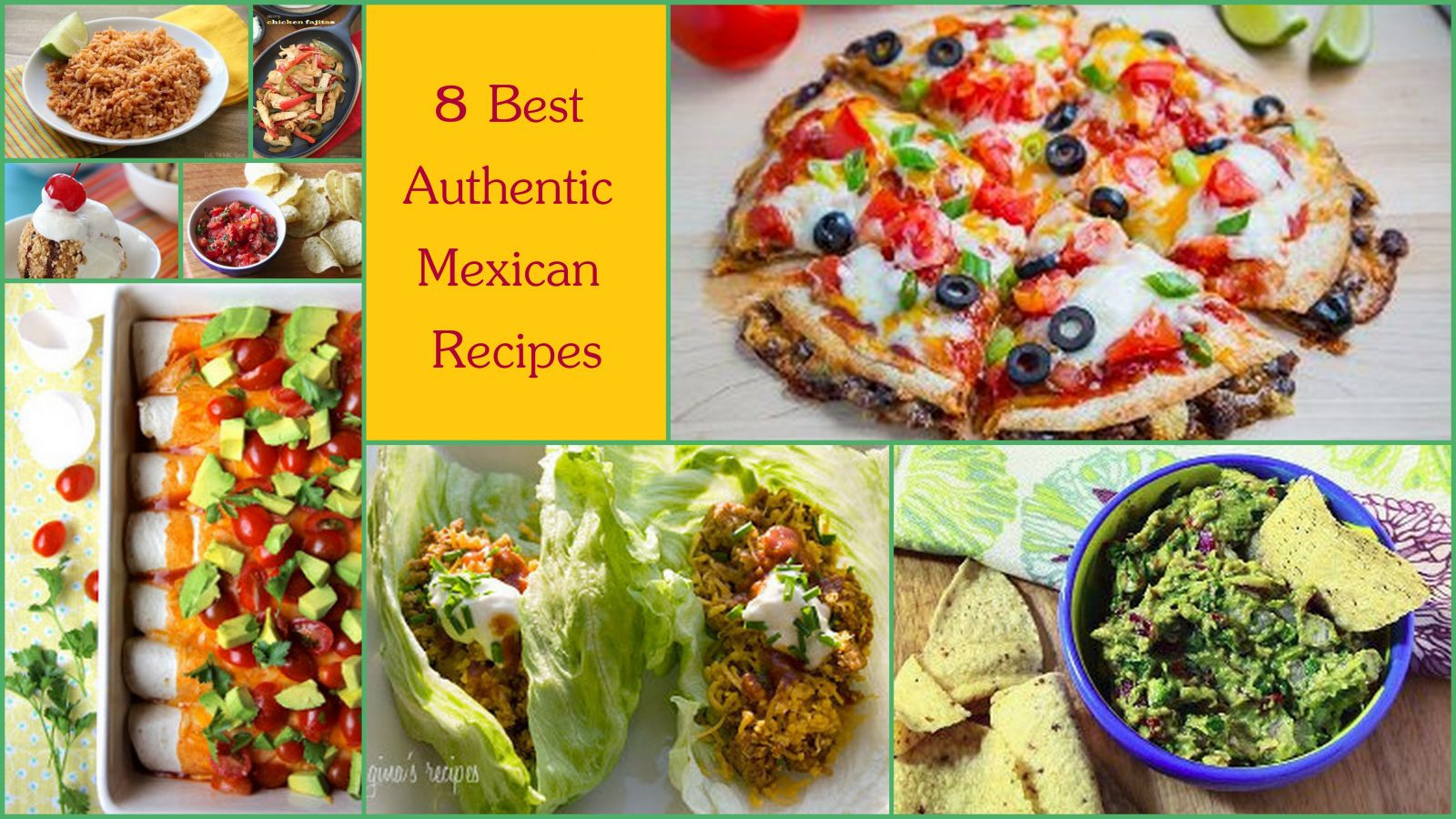 Healthy Mexican Food Recipes  8 Best Authentic Mexican Recipes