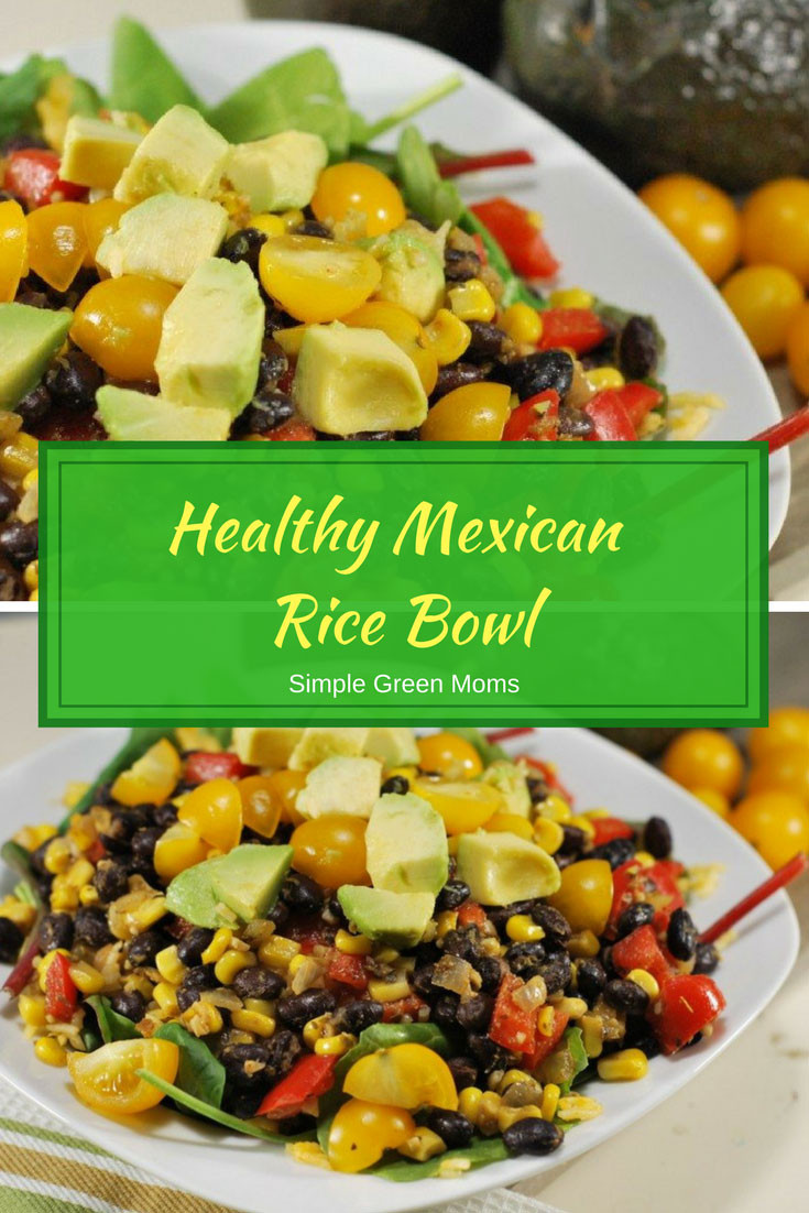 Healthy Mexican Rice Recipe  Healthy Mexican Rice Bowl Simple Green Moms