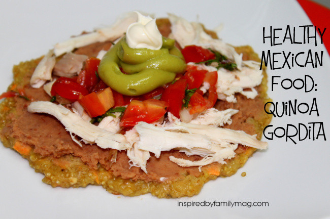 Healthy Mexican Snacks  Healthy Mexican Food Quinoa Gorditas Inspired by Family