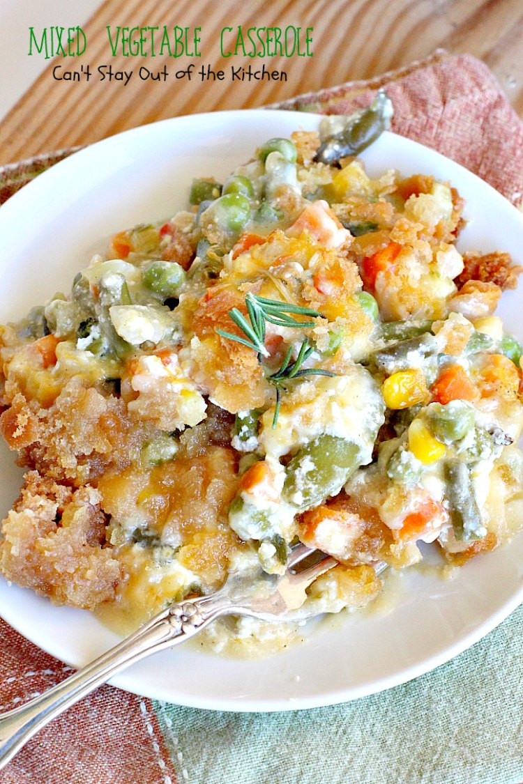 Healthy Mixed Vegetable Casserole  Mixed Ve able Casserole Can t Stay Out of the Kitchen