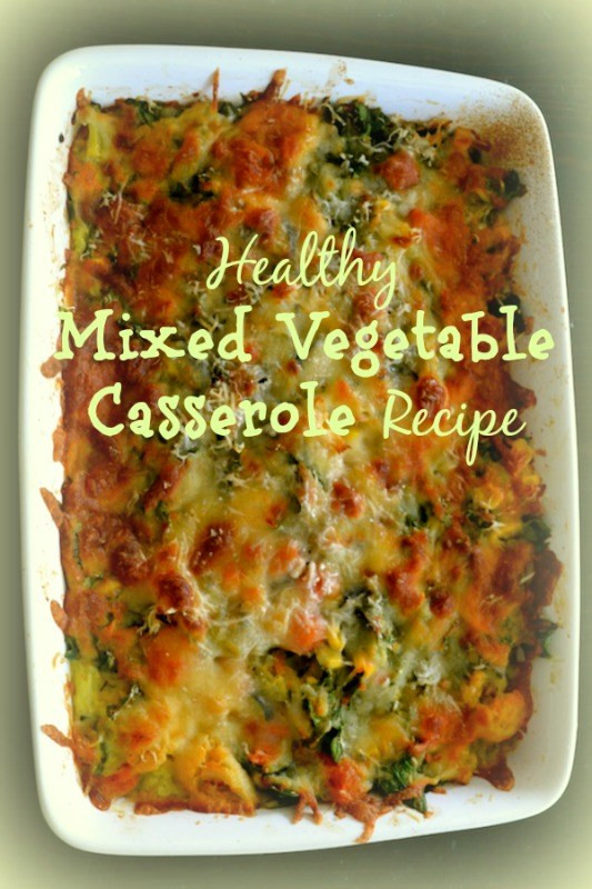 Healthy Mixed Vegetable Casserole  Healthy Mixed Ve able Casserole Recipe