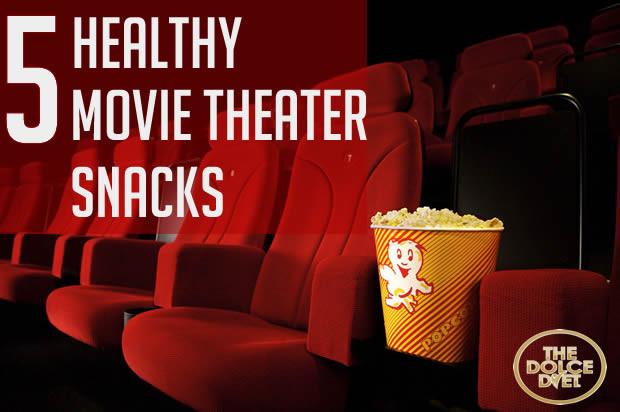 Healthy Movie Theater Snacks  5 Healthy Movie Theater Snacks