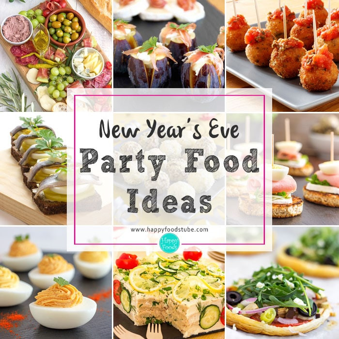 Healthy New Year'S Eve Appetizers  New Years Eve Party Food Ideas Happy Foods Tube