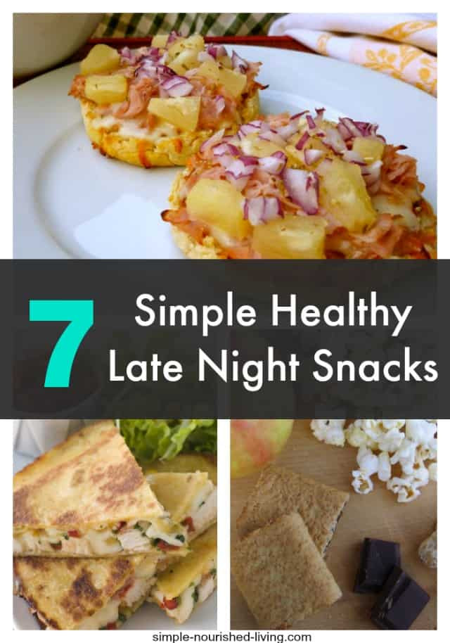 Healthy Nighttime Snacks  easy late night snacks to make