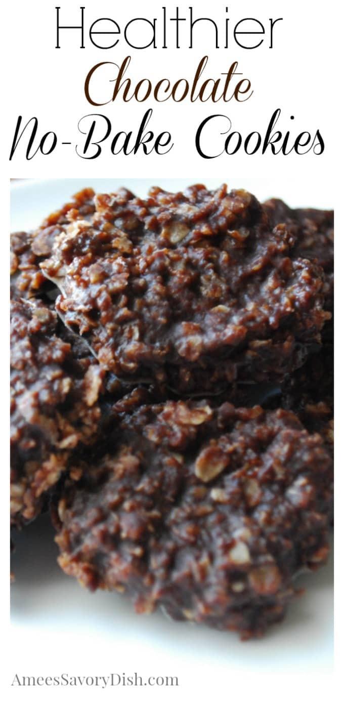 Healthy No Bake Chocolate Oatmeal Cookies  Healthier Chocolate Oatmeal No Bake Cookies Amee s Savory